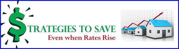 strategies to save rates rise